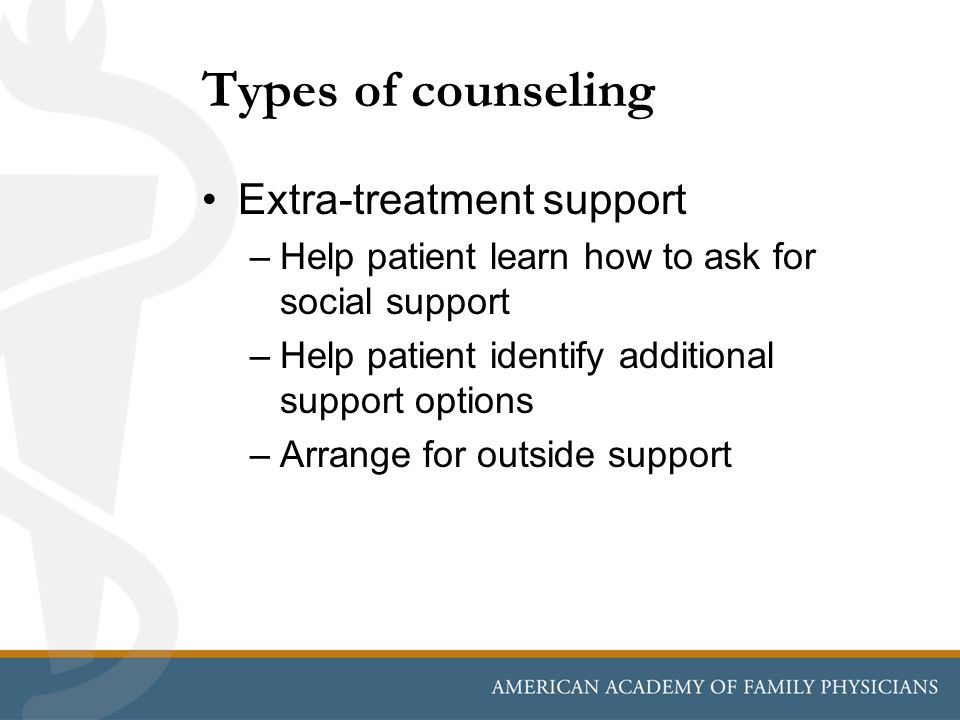 Types of counseling Extra-treatment support