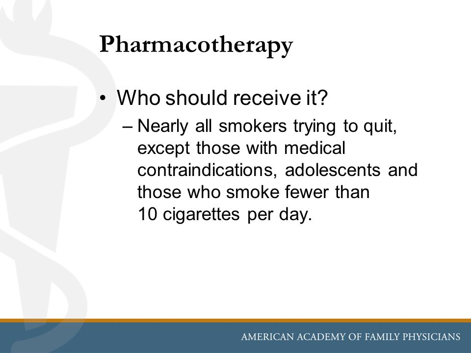 Pharmacotherapy Who should receive it