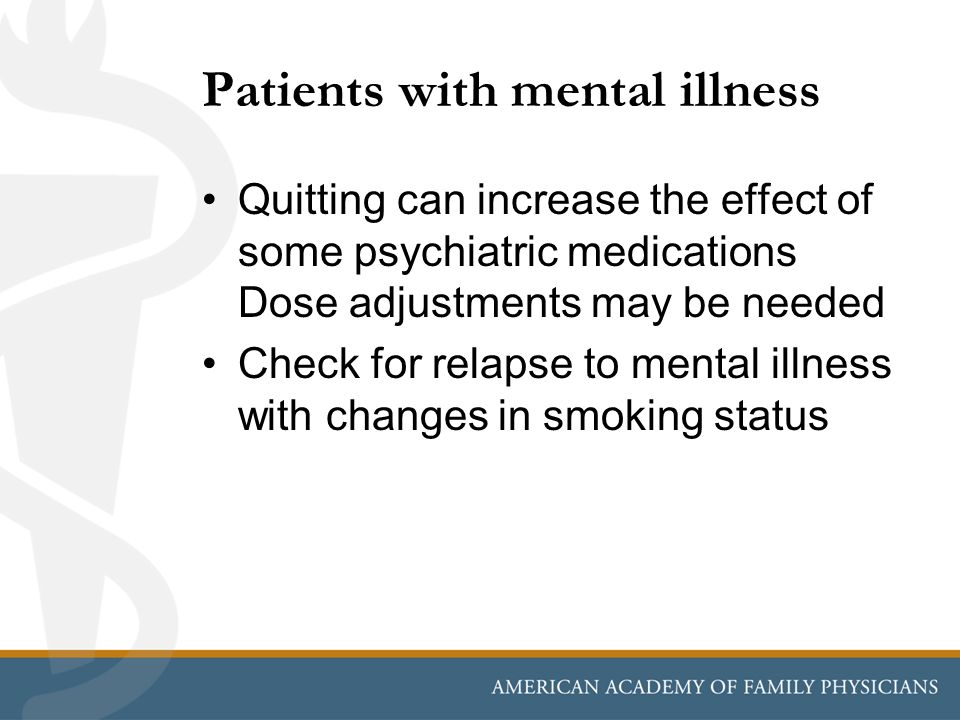 Patients with mental illness