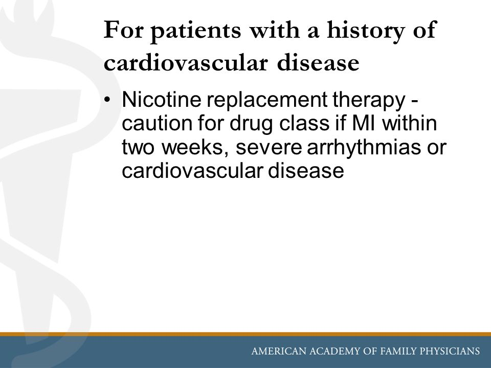 For patients with a history of cardiovascular disease