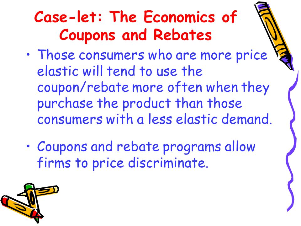 Case-let: The Economics of Coupons and Rebates