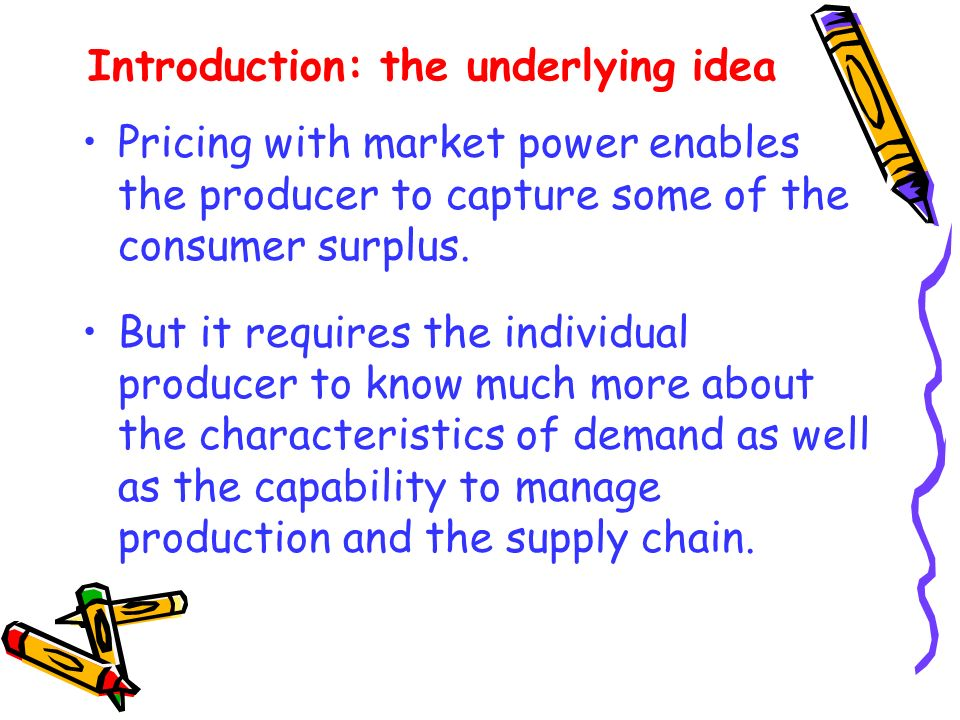 Introduction: the underlying idea