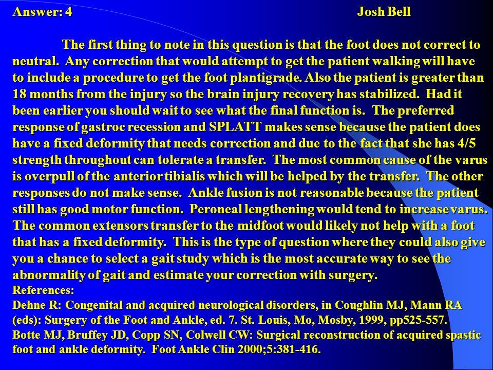 Answer: 4 Josh Bell