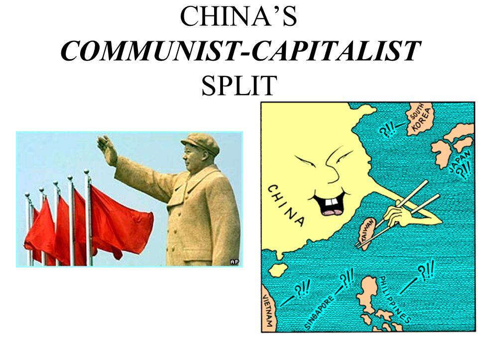 CHINA'S COMMUNIST-CAPITALIST SPLIT