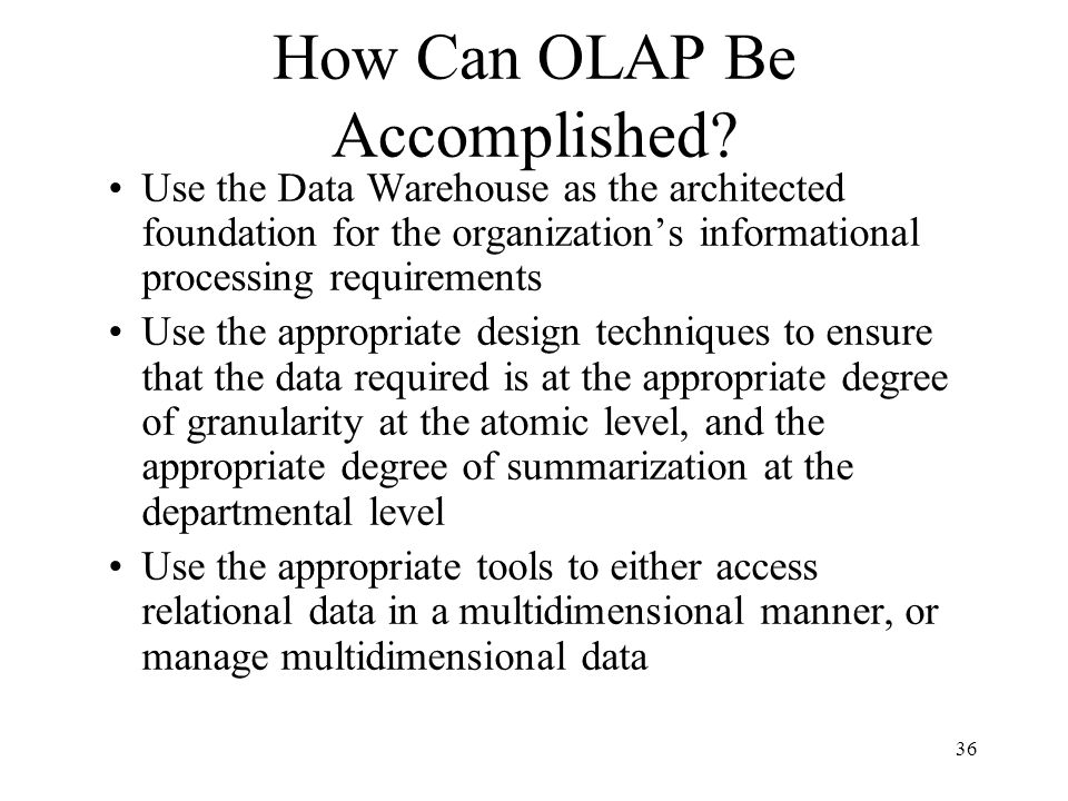 How Can OLAP Be Accomplished