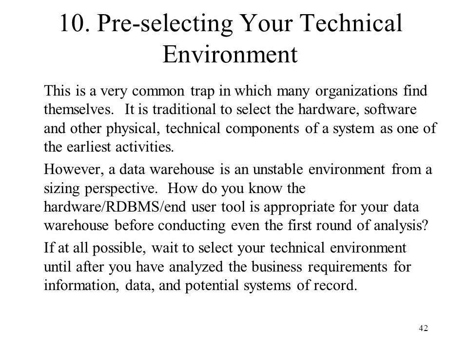10. Pre-selecting Your Technical Environment