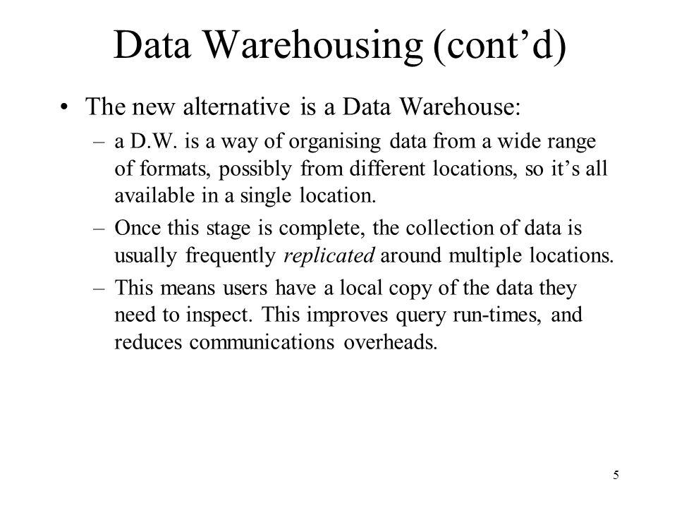 Data Warehousing (cont'd)