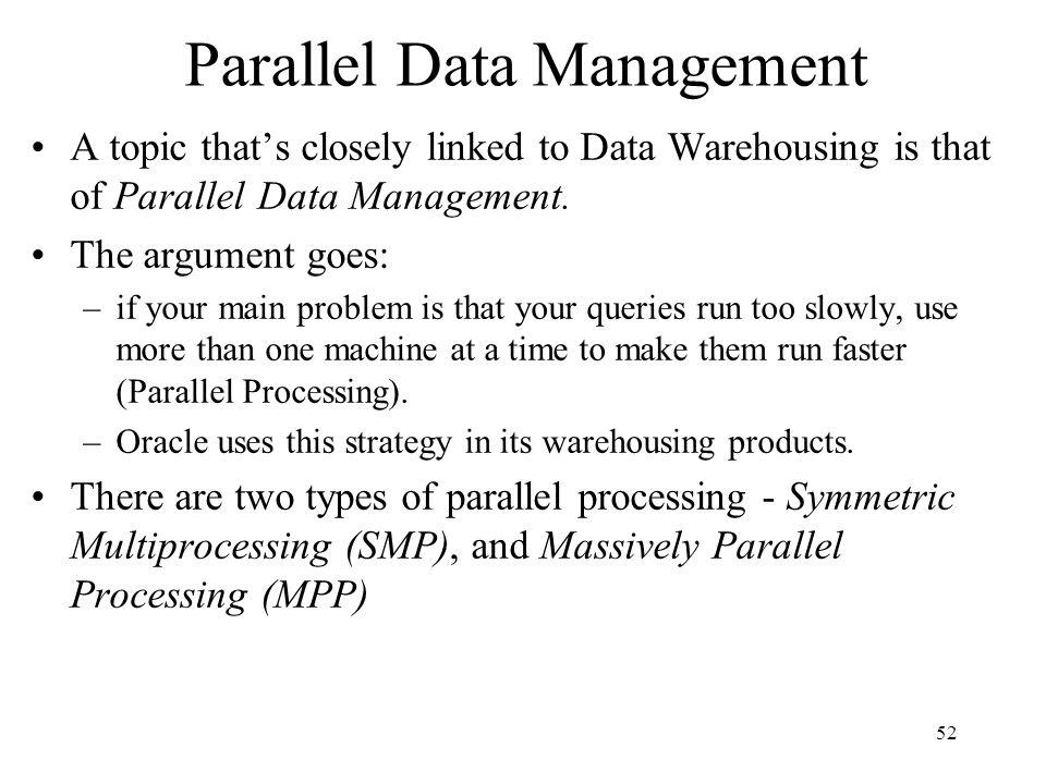 Parallel Data Management
