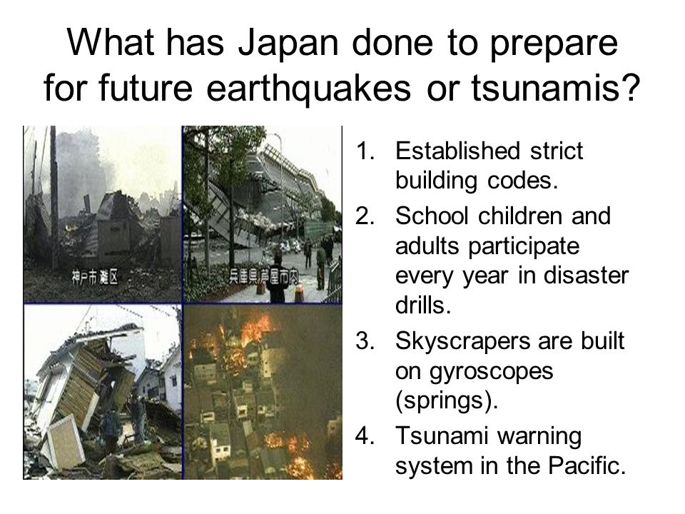 What has Japan done to prepare for future earthquakes or tsunamis