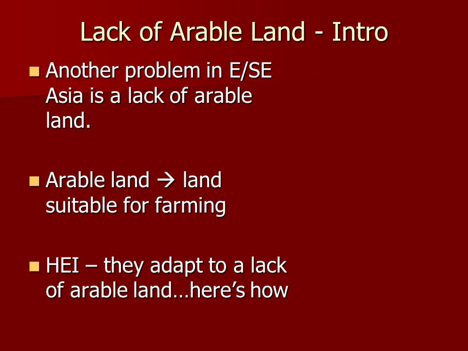 Lack of Arable Land - Intro