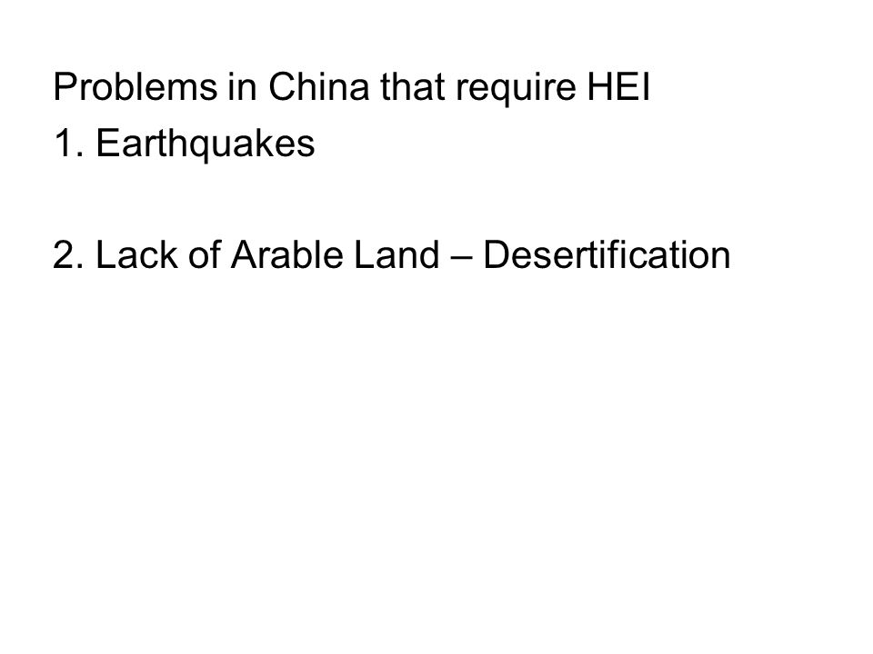 Problems in China that require HEI