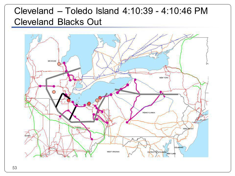 Cleveland – Toledo Island 4:10:39 - 4:10:46 PM Cleveland Blacks Out