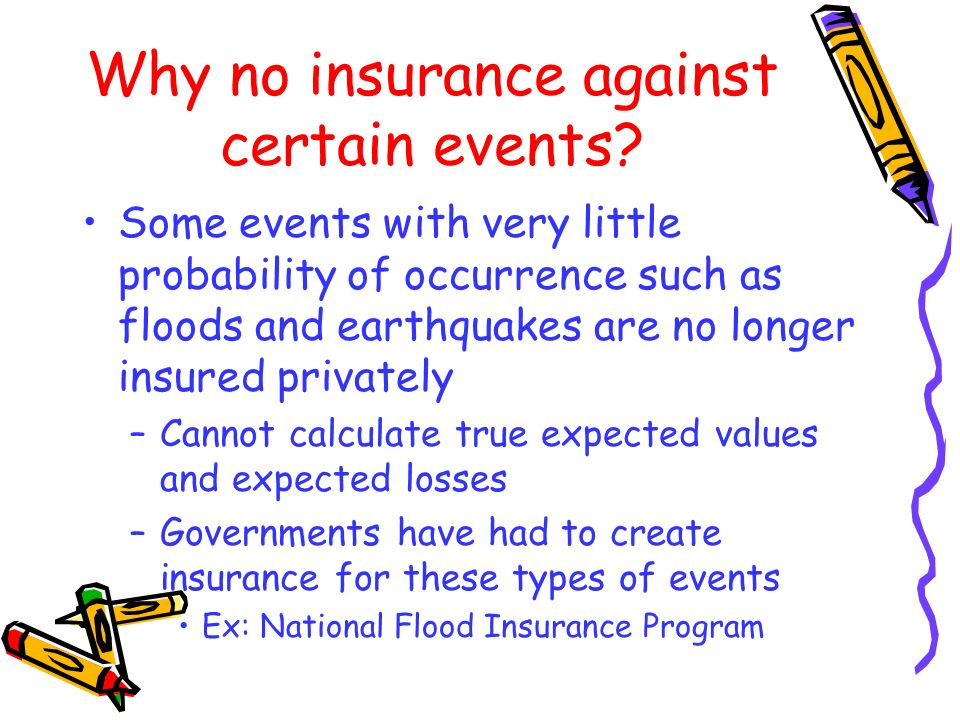 Why no insurance against certain events