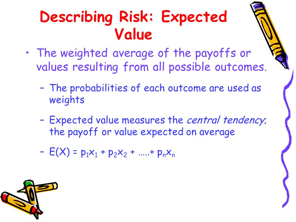 Describing Risk: Expected Value