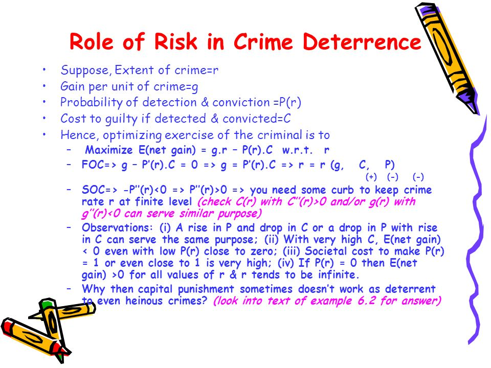 Role of Risk in Crime Deterrence