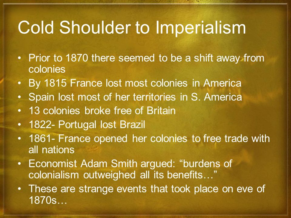 Cold Shoulder to Imperialism