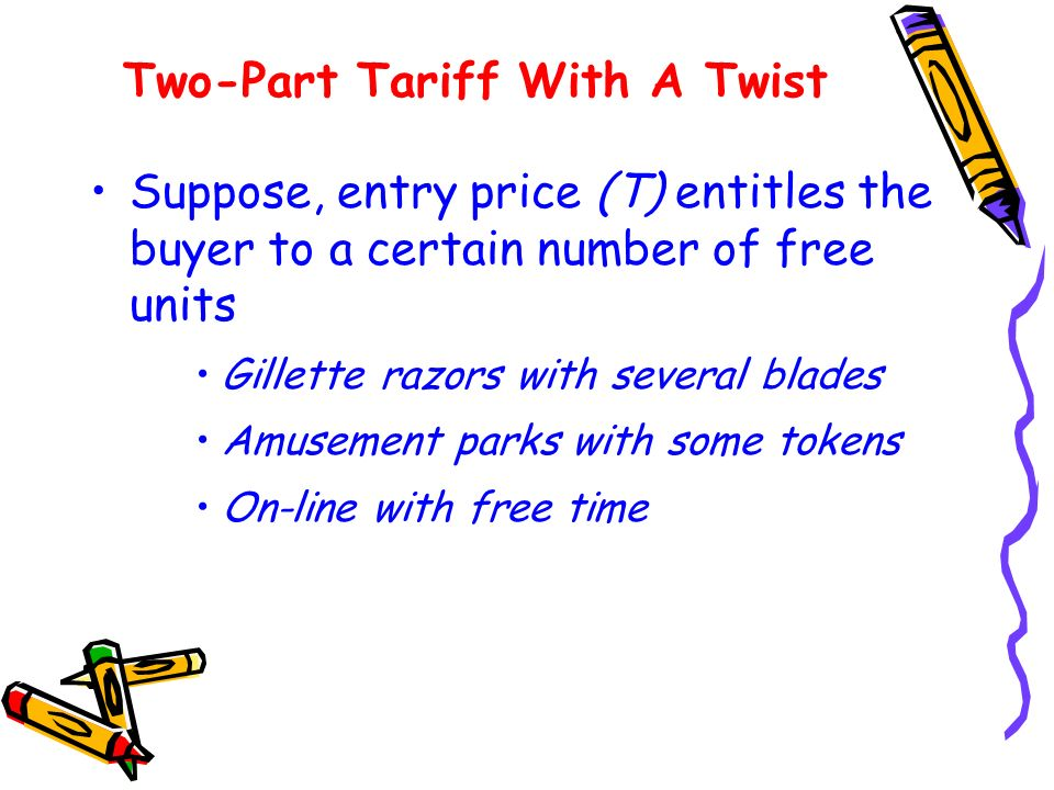Two-Part Tariff With A Twist