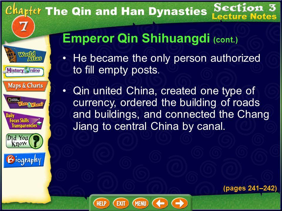 Emperor Qin Shihuangdi (cont.)