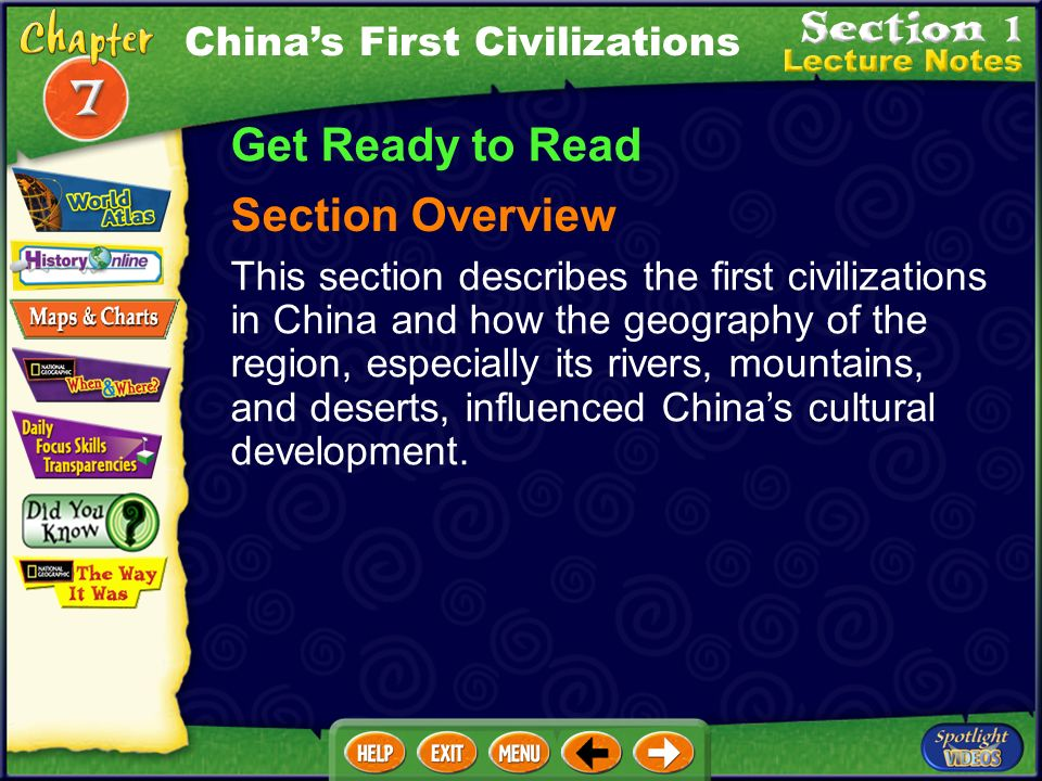 Get Ready to Read Section Overview China's First Civilizations