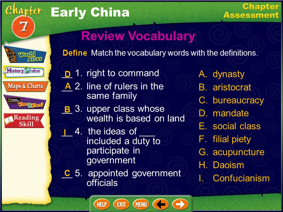Early China Review Vocabulary __ 1. right to command A. dynasty