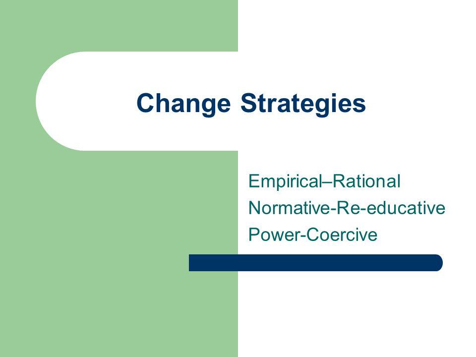 Empirical–Rational Normative-Re-educative Power-Coercive