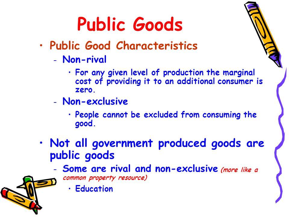 Public Goods Public Good Characteristics
