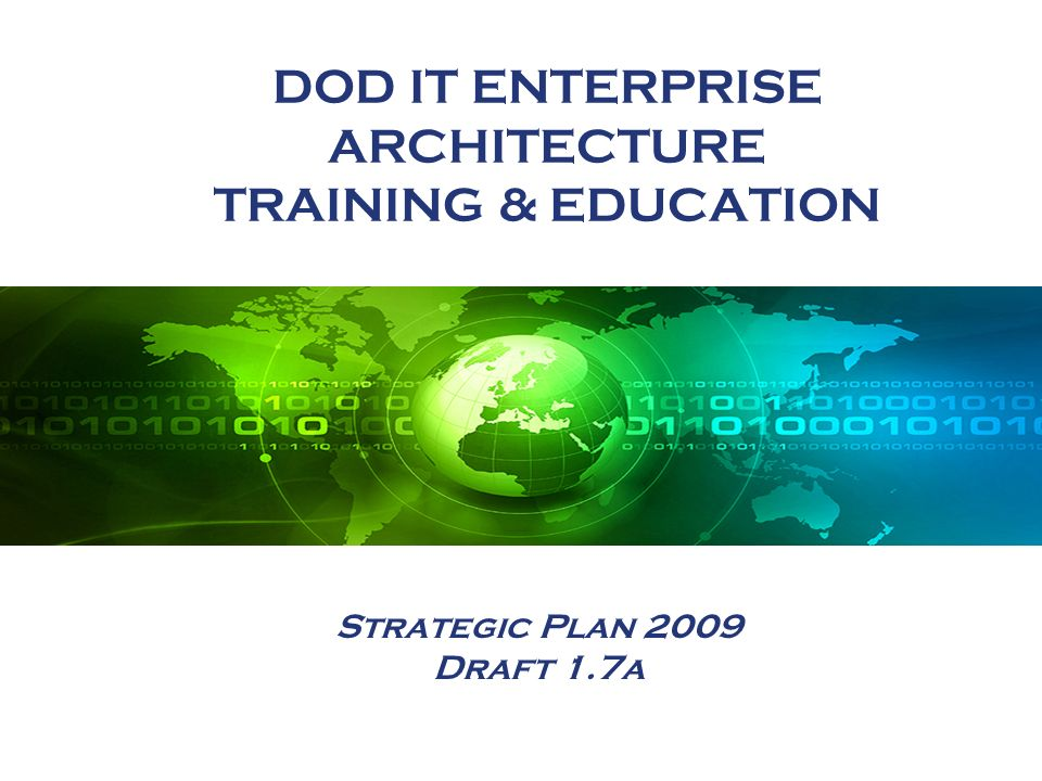 DOD IT ENTERPRISE ARCHITECTURE TRAINING & EDUCATION