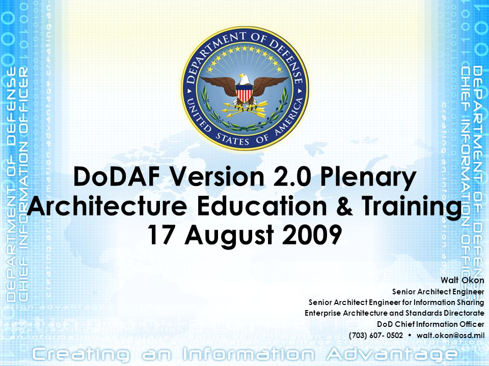 DoDAF Version 2.0 Plenary Architecture Education & Training 17 August 2009