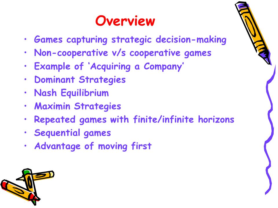 Overview Games capturing strategic decision-making