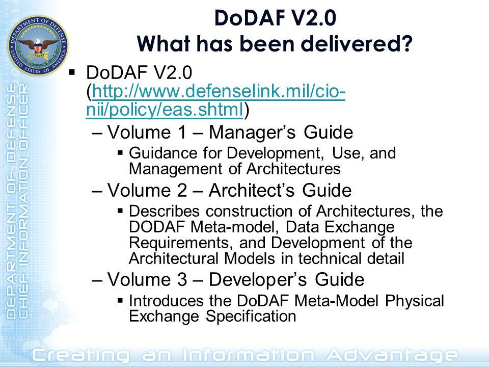 DoDAF V2.0 What has been delivered