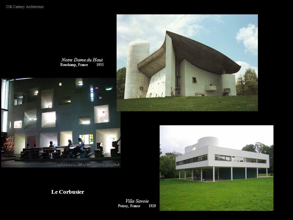Le Corbusier Notre Dame du Haut Villa Savoie 20th Century Architecture