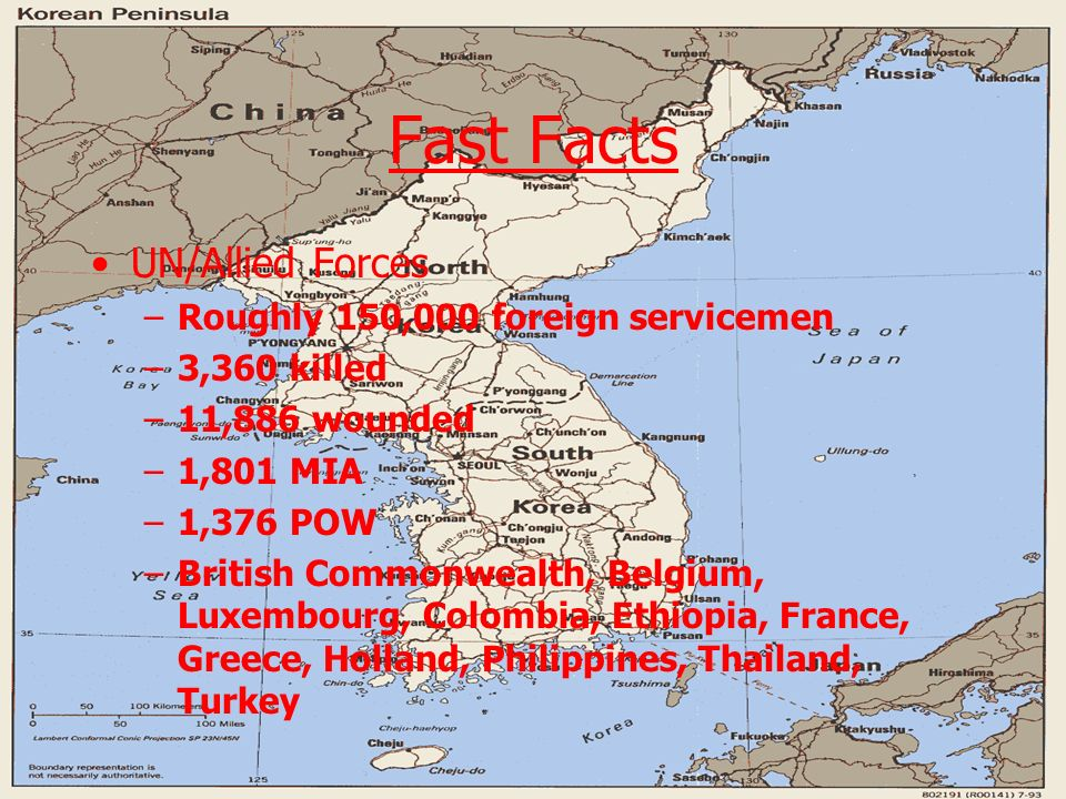 Fast Facts UN/Allied Forces Roughly 150,000 foreign servicemen