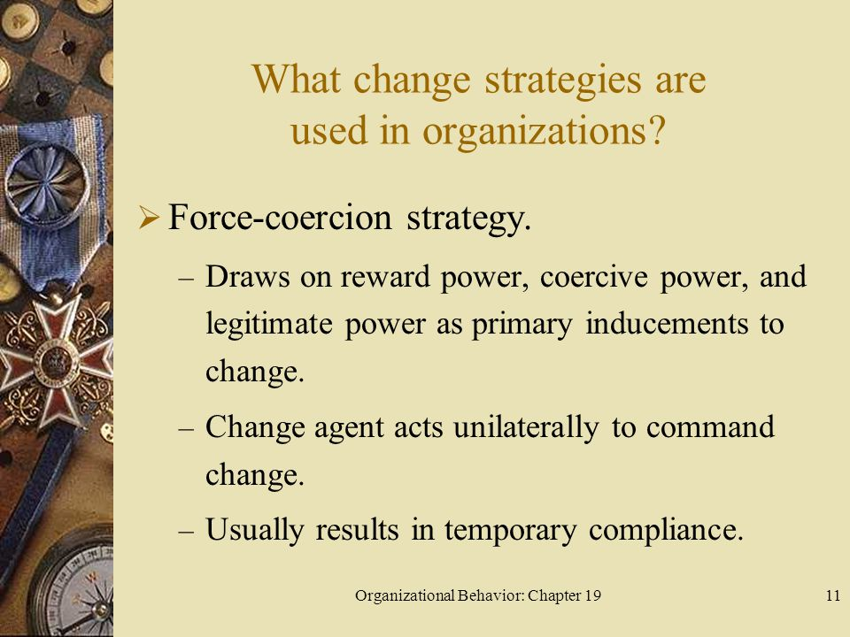 What change strategies are used in organizations