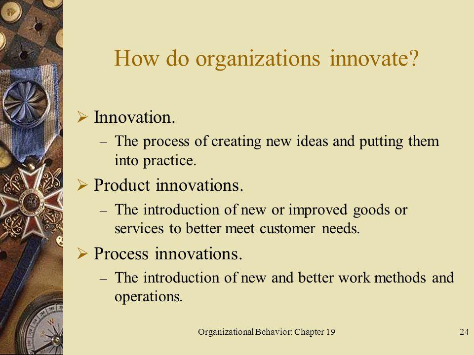 How do organizations innovate