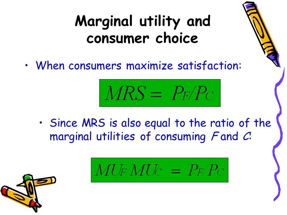 Marginal utility and consumer choice