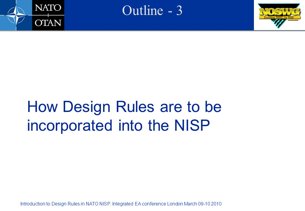 How Design Rules are to be incorporated into the NISP