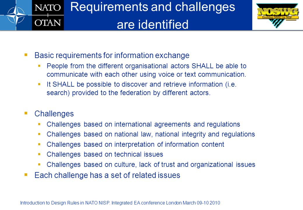 Requirements and challenges are identified