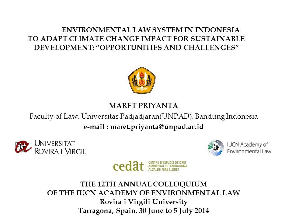 Faculty of Law, Universitas Padjadjaran(UNPAD), Bandung Indonesia