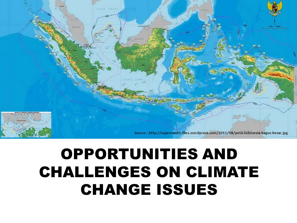 OPPORTUNITIES AND CHALLENGES ON CLIMATE CHANGE ISSUES