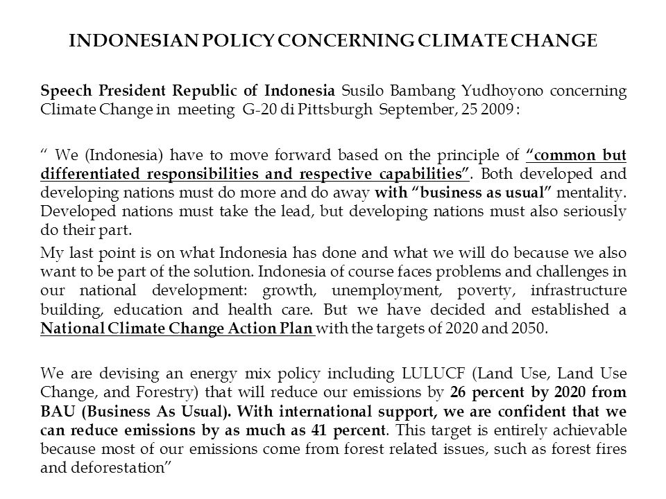 INDONESIAN POLICY CONCERNING CLIMATE CHANGE