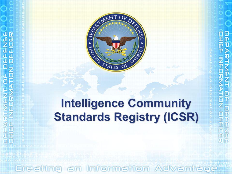 Intelligence Community Standards Registry (ICSR)