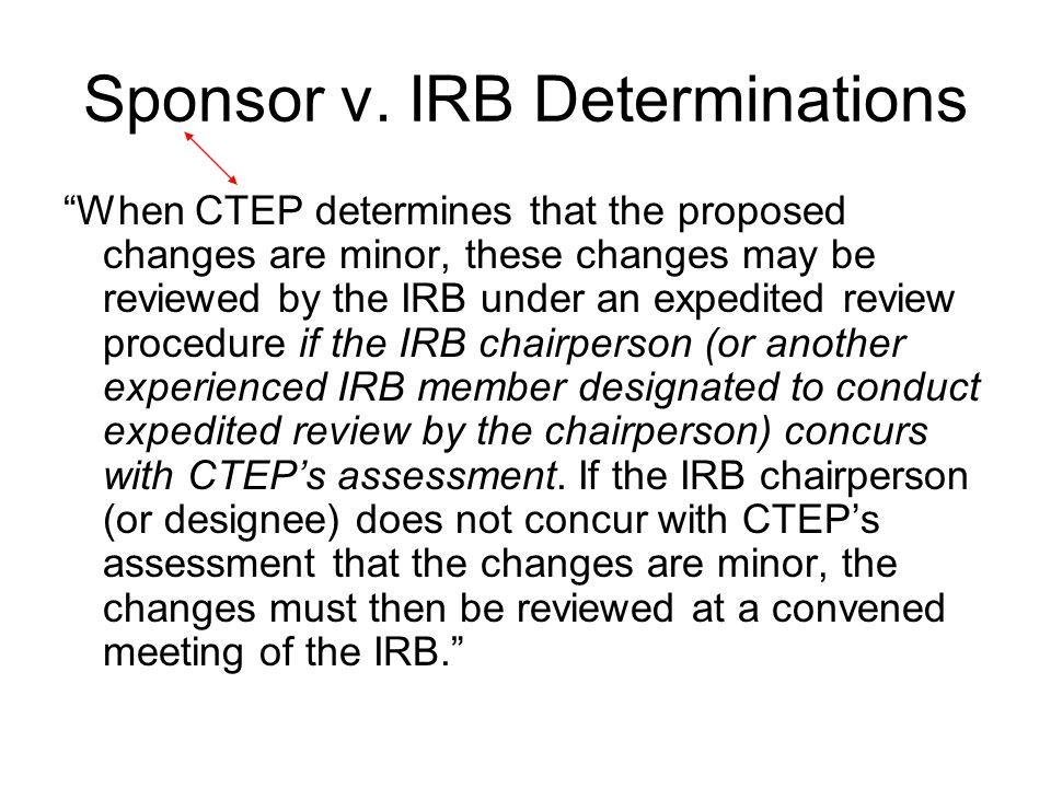 Sponsor v. IRB Determinations