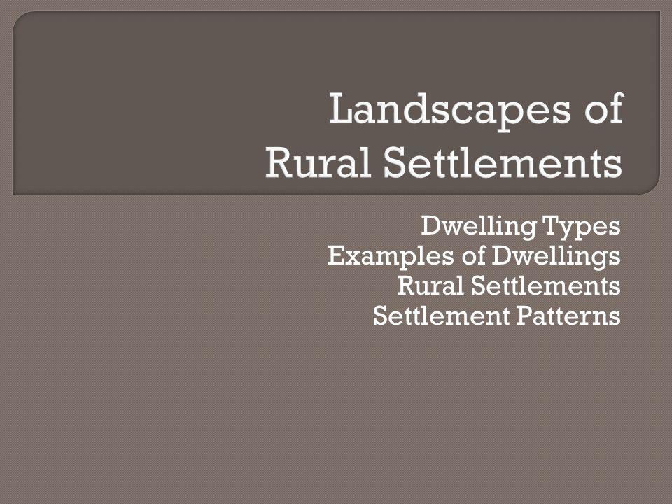 Landscapes of Rural Settlements
