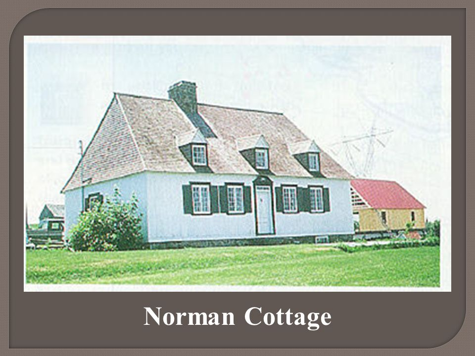 Norman Cottage