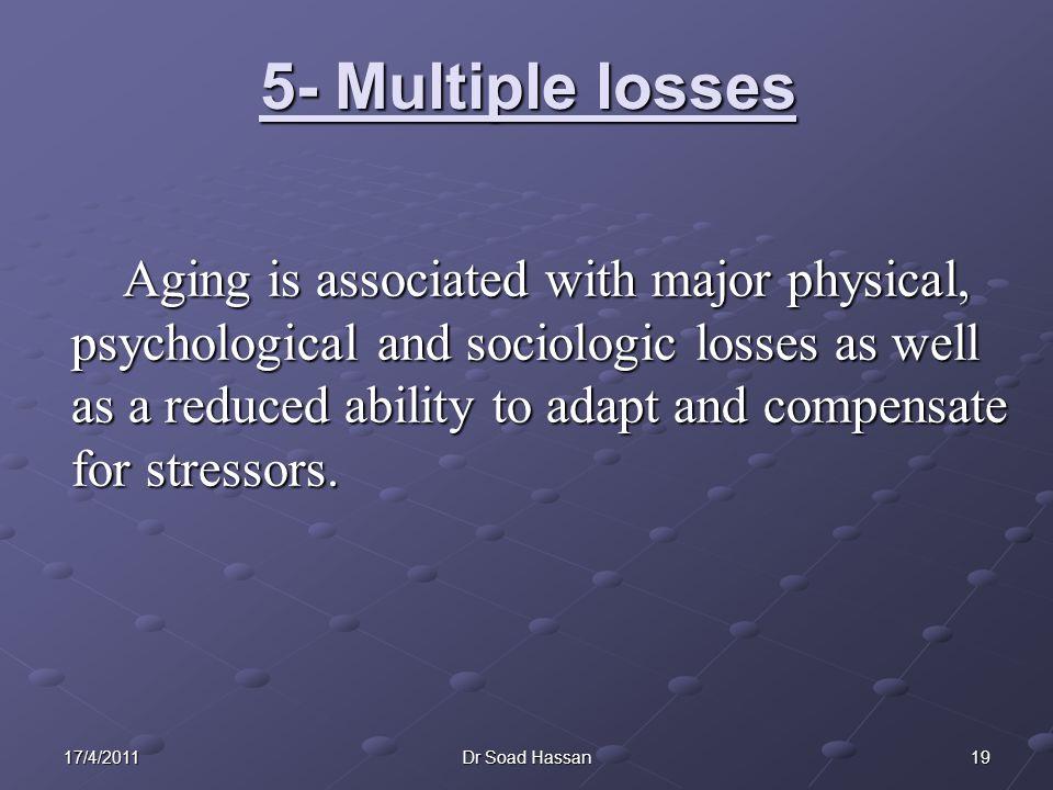 5- Multiple losses