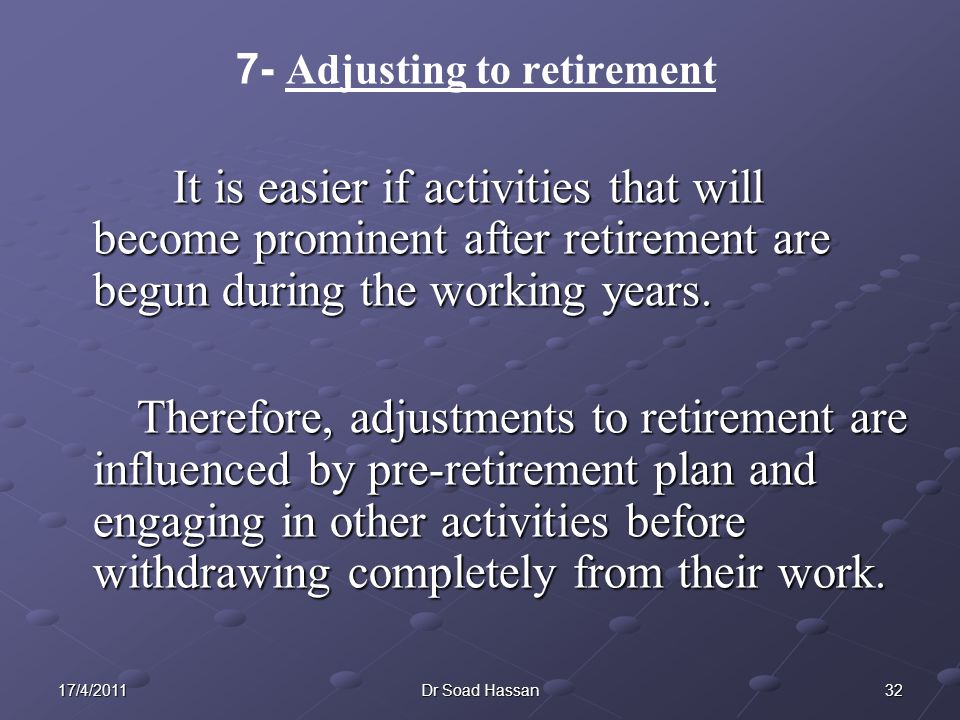 7- Adjusting to retirement