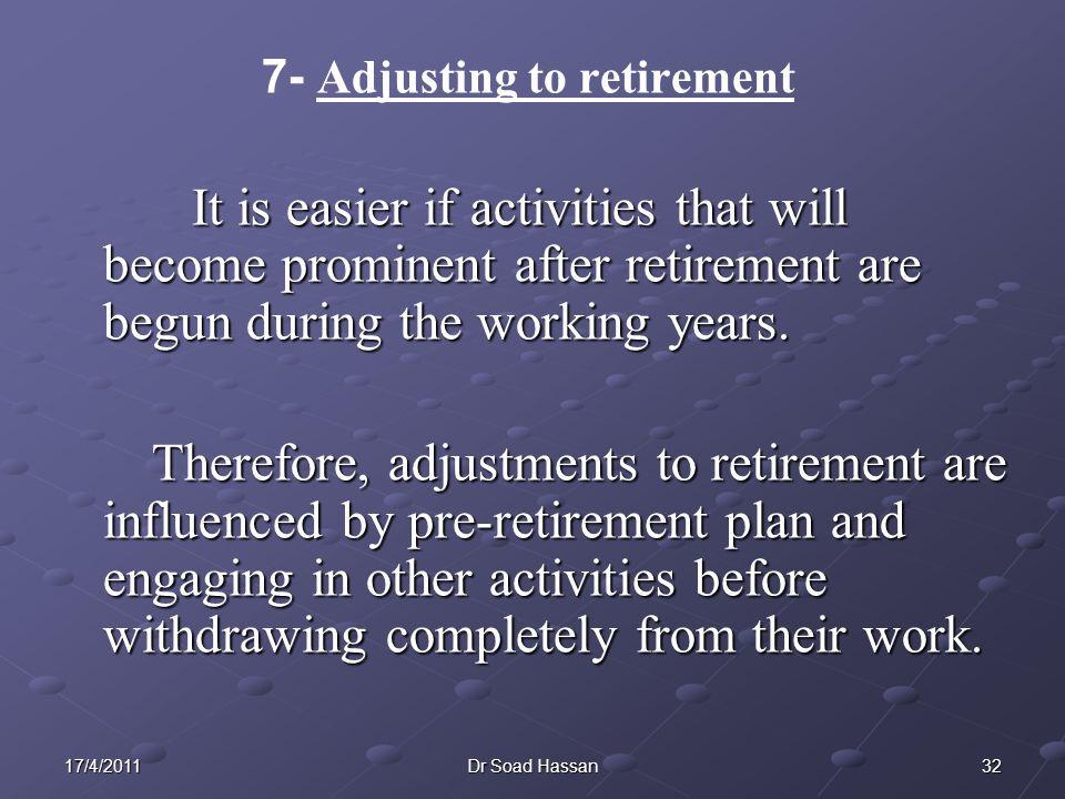 7- Adjusting to retirement