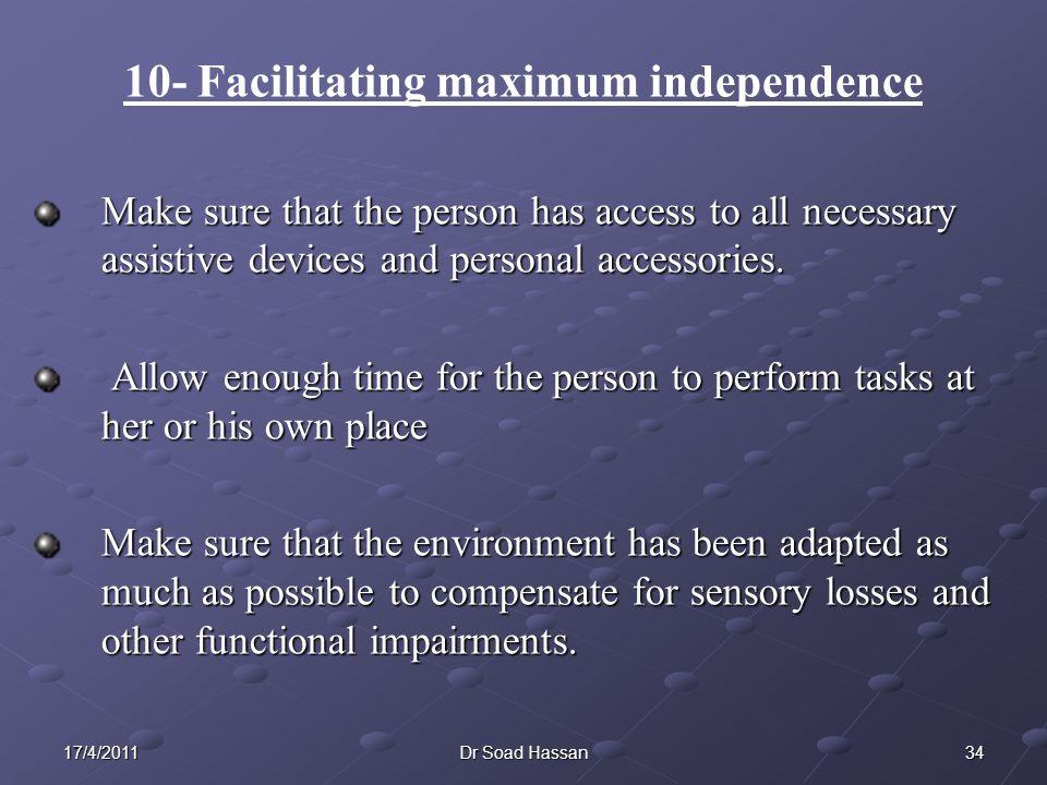 10- Facilitating maximum independence