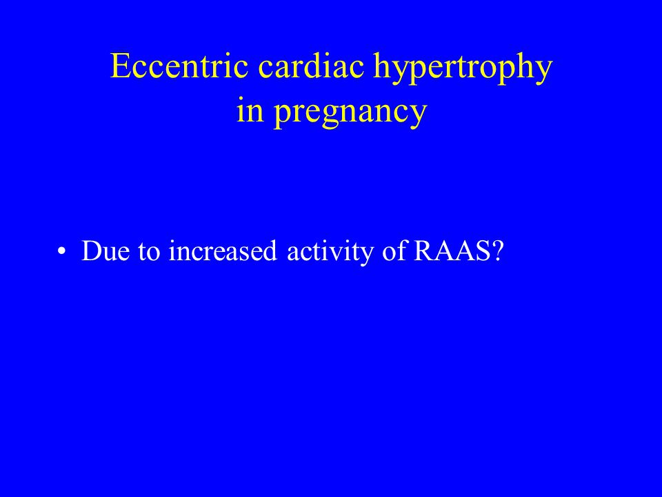 Eccentric cardiac hypertrophy in pregnancy