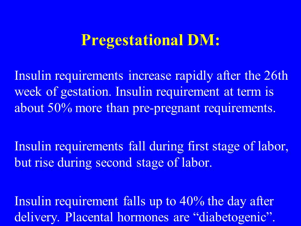 Pregestational DM: